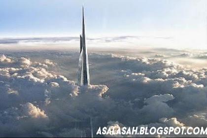 Arab Saudi Mau Bangun Menara Tertinggi! 1 Km