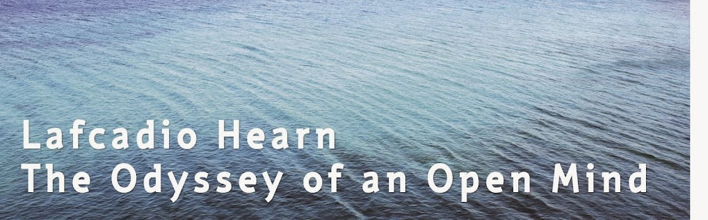 Lafcadio Hearn-The Odyssey of an Open Mind
