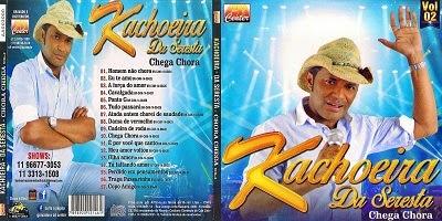 Kachoeira Da Seresta Chega Chora CD 2014