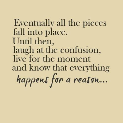 Everything Happens For Reason Quotes