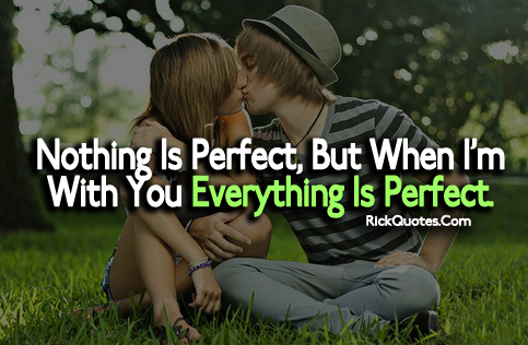 Love Quotes | Everything Is Perfect