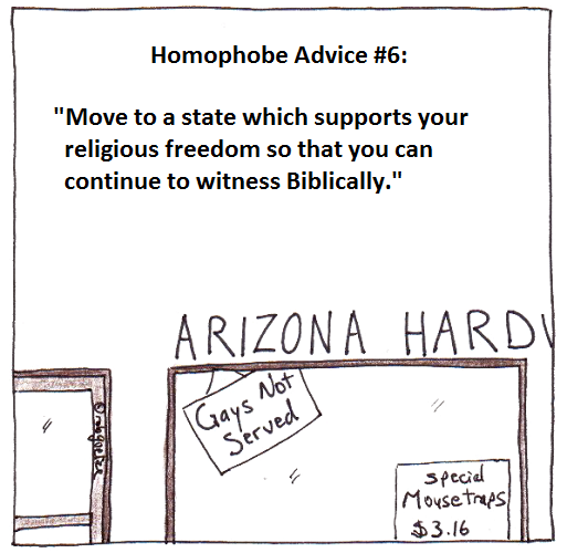 homophobe advice #6 - arizona, by rob g
