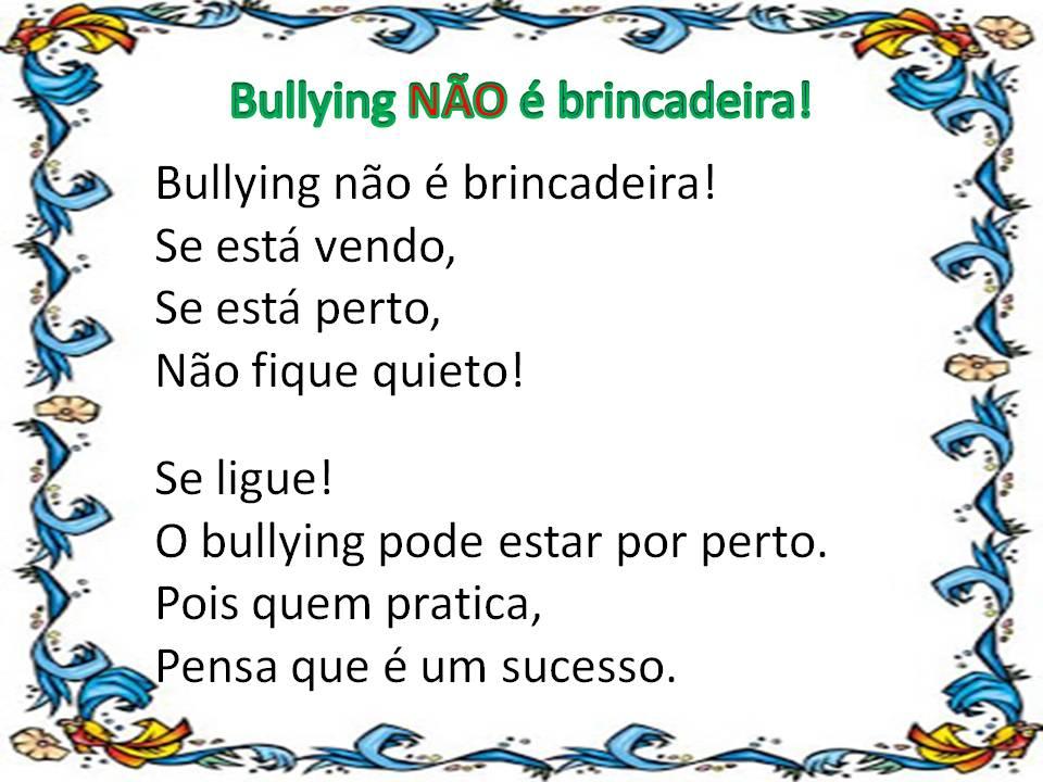 Profª: Deise Teixeira: Bullying NÃO é brincadeira!