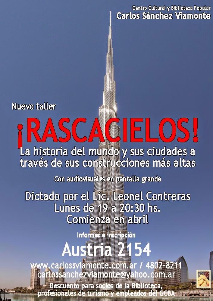 ¡RASCACIELOS! La historia del mundo y sus ciudades a través de sus construcciones más altas