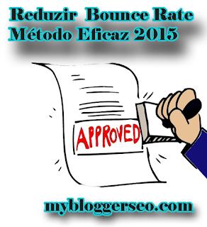 Como reduzir bounce rate no Blogger método eficaz 2015