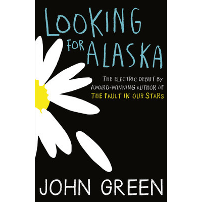 Looking for Alaska - Review