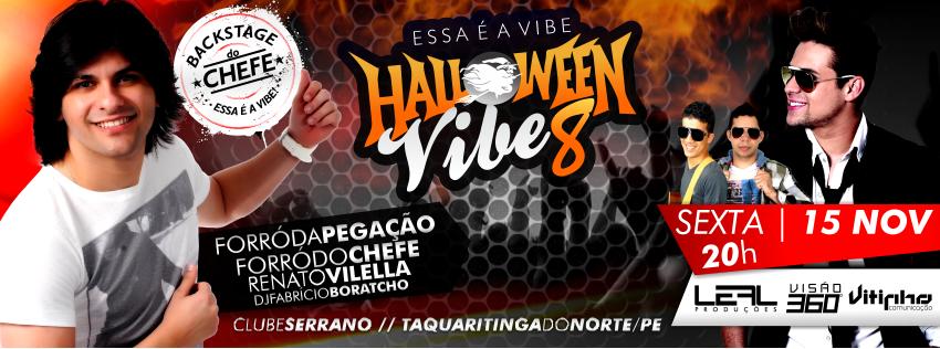 Halloween Vibe - o melhor halloween do agreste de Pernambuco