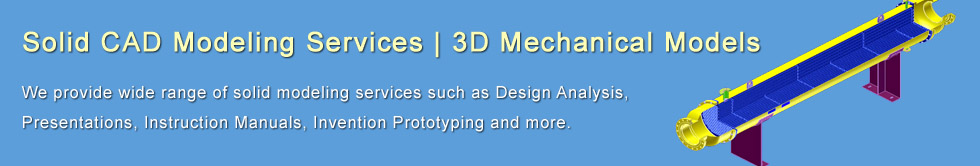 Solid CAD Modelling Services, Mechanical 3D Modeling