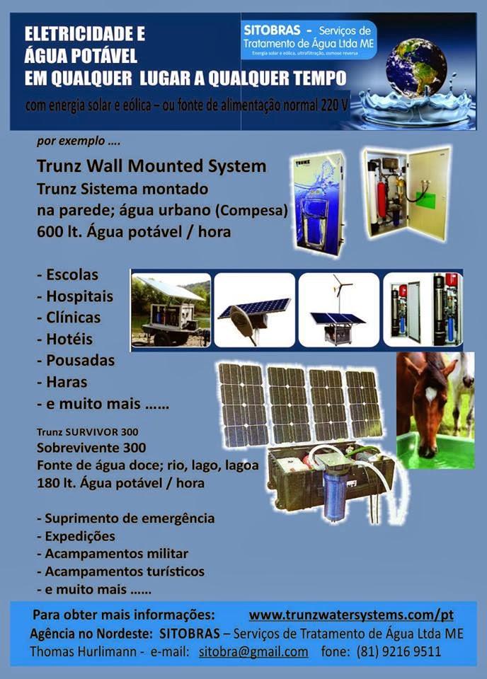 Água Potável com Energia Solar e Eólica, solicite uma visita pelo e-mail: fcovaldeck@hotmail.com