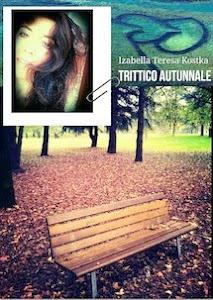 Trittico autunnale di Izabella Teresa Kostka