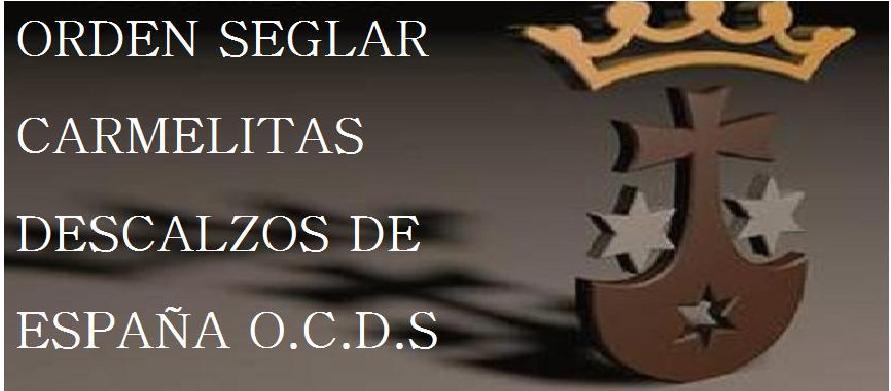 ORDEN DEL CARMELO DESCALZO SEGLAR DE ESPAÑA