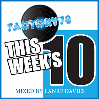 FACTORY78 THIS WEEK'S 10 MIXED (NOV MIXED 2) BY LANRE DAVIES