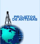 PROJETOS DE ANTENAS