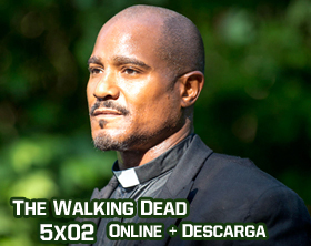 The Walking Dead 5x02 Online + Descarga