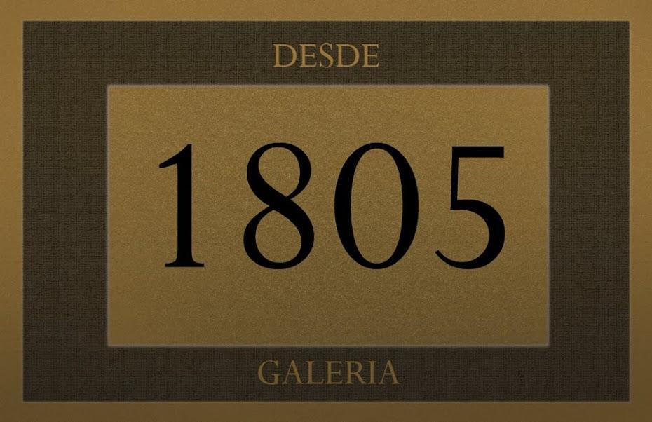 DESDE 1805 galeria