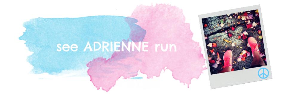 see adrienne run