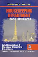 toko buku rahma: buku HOUSEKEEPING DEPARTMENT FLOOR DAN PUBLIC AREA, pengarang wisnu hs al bataafi, penerbit alfabeta