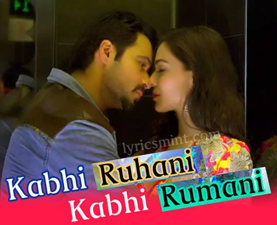 Kabhi Ruhani Kabhi Rumani - Raja Natwarlal