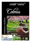 Colores en un Mundo Acromático Ebook