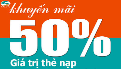 Khuyến mãi Viettel tặng 50% giá trị thẻ nạp ngày 11-12/12