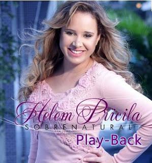 Helem Pricila - Sobrenatural -  Playback 2013