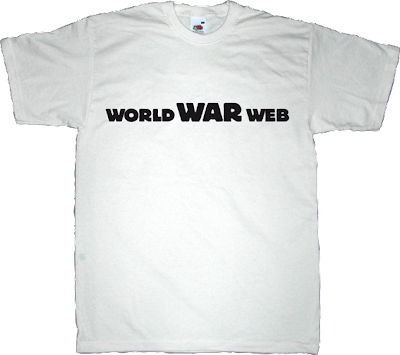 war internet 2.0 activism peer to peer p2p useless copyright useless patents useless Politics t-shirt ephemeral-t-shirts