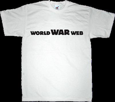 war internet 2.0 activism peer to peer p2p useless copyright useless patents useless Politics t-shirt ephemeral-t-shirts