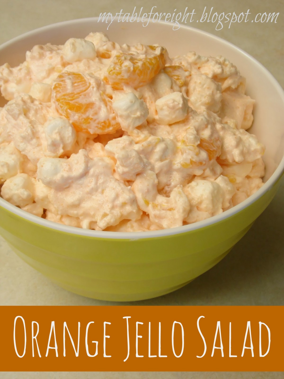 My Table For Eight By Jen Orange Jello Salad