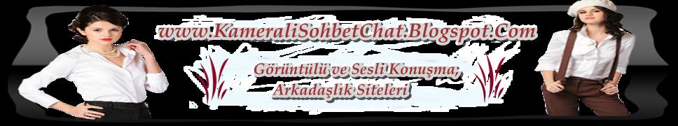 [kameralı sohbet chat] Ücretsiz,Üyeliksiz,Bedava Görüntülü Sesli Chat ve Arkadaşlık Odaları