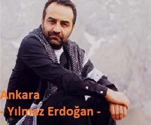Ankara - Yılmaz Erdoğan