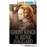 The Ghost Kings by Henry Rider Haggard