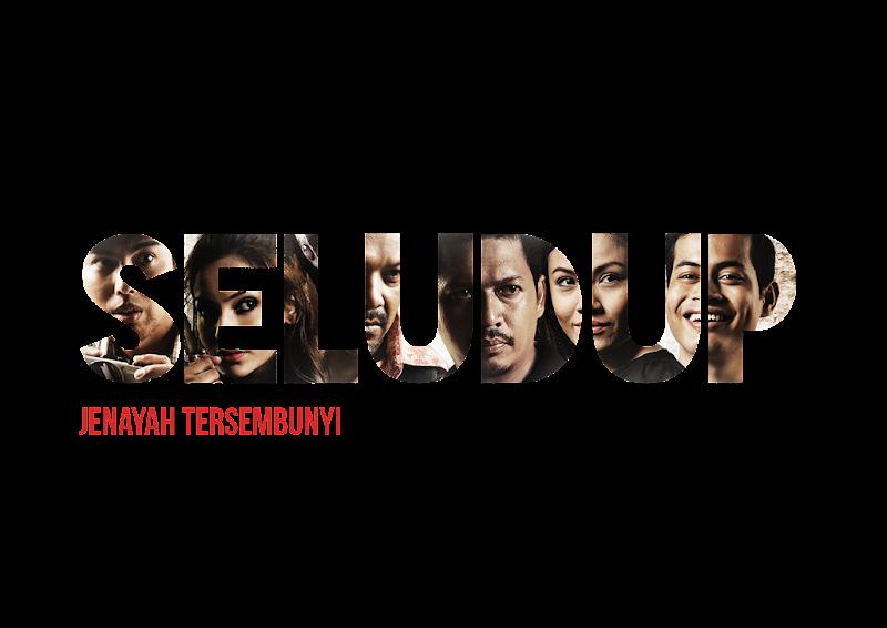 Drama Bersiri SELUDUP bermula 4 Disember 2014 di Astro