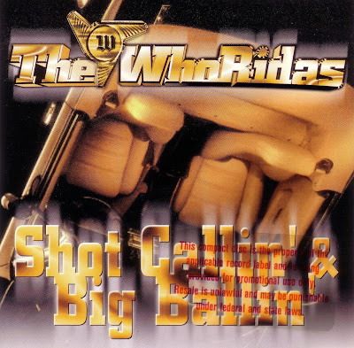The WhoRidas – Shot Callin' & Big Ballin' (CDS) (1996) (VBR)