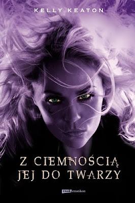 Z ciemnością jej do twarzy; Darkness Becomes Her