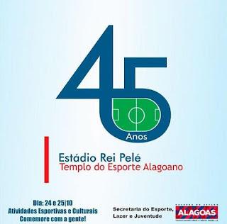 Alagoas comemora aniversário do Estádio Rei Pelé com programação especial