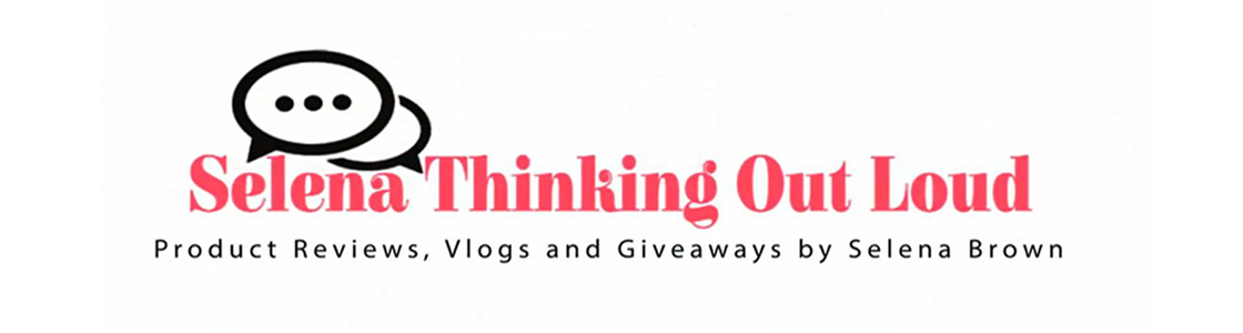 Selena Thinking Out Loud | Product Reviews Giveaways Christian Vlogs by Selena Brown
