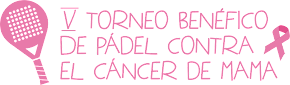 V Torneo de pádel contra el cáncer de mama