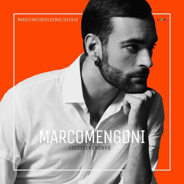 Marco Mengoni - Le cose che non ho - il nuovo album