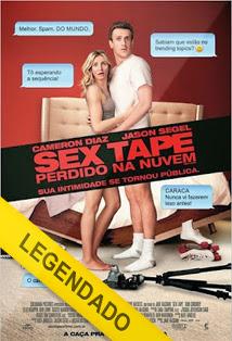 Sex Tape: Perdido na Nuvem – Legendado