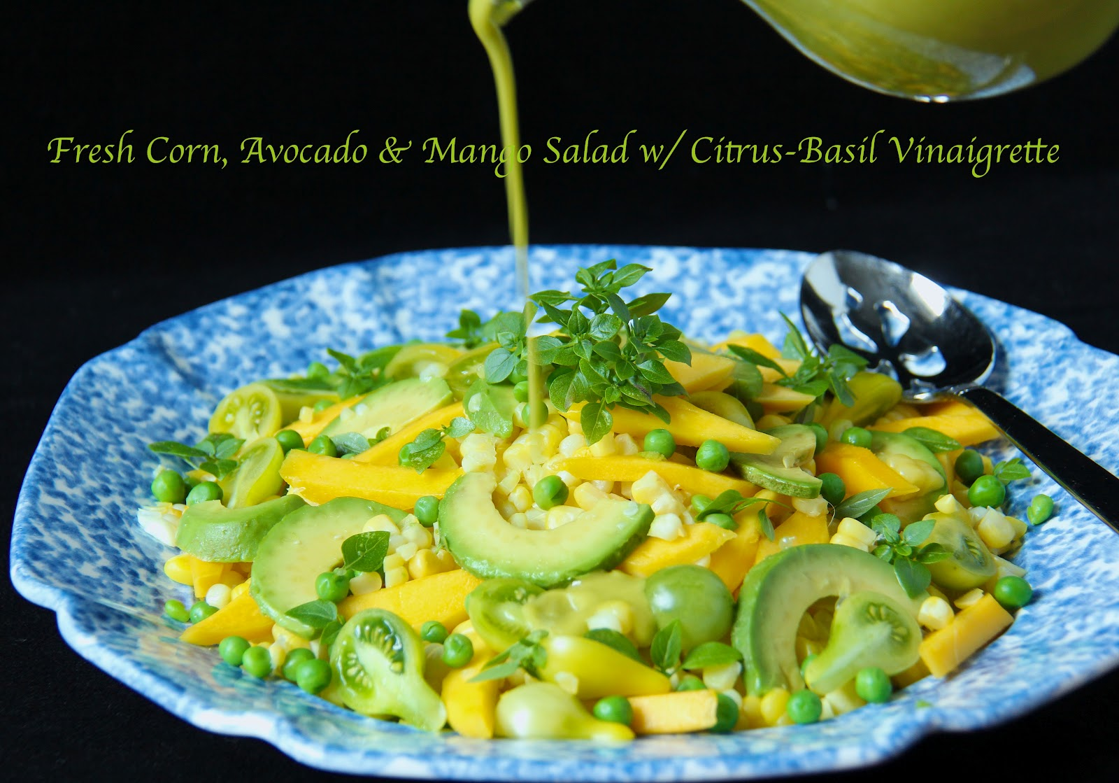 A Farewell to Summer .......... Fresh Corn, Avocado ...