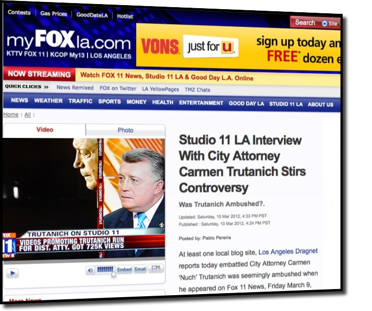 Viral Fox News: Los Angeles Dragnet: Trutanich Ambush Story Goes Viral
