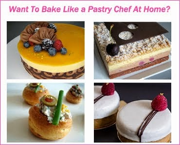 Want To Bake Like a Pastry CHef At Home?