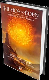 Filhos do Éden - Herdeiros de Atlântida (Blog Fora de Controle)