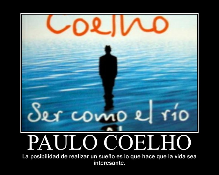 Frases De Paulo Coelho  Sue  Os   Reenv  Ame