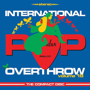 International Pop Overthrow, Vol. 18