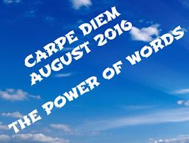 Carpe Diem, seize the day