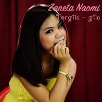 Zaneta Naomi - Tergila Gila