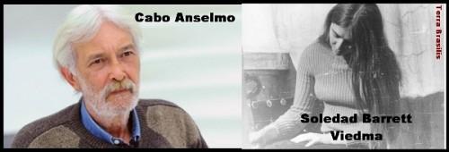 O CABO ANSELMO E SOLEDAD BARRETT