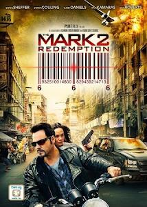 Dấu Hiệu 2: Chuộc Tội - The Mark 2: Redemption poster