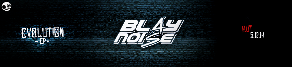 Blaynoise: Welcome!